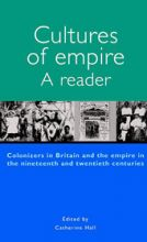 Cultures of Empire: Colonizers in Britain and the Empire in