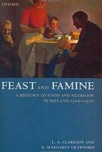 Feast and Famine: Food and Nutrition in Ireland 1500-1920