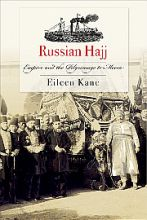 Russian Hajj: Empire and the Pilgrimage to Mecca | Reviews in History